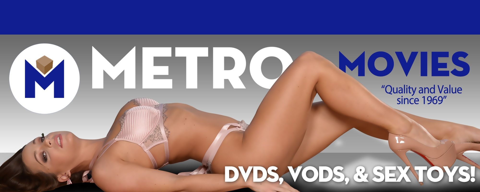Welcome to the Metro Movies  DVD, sextoy and Video on Demand theatre and store.
